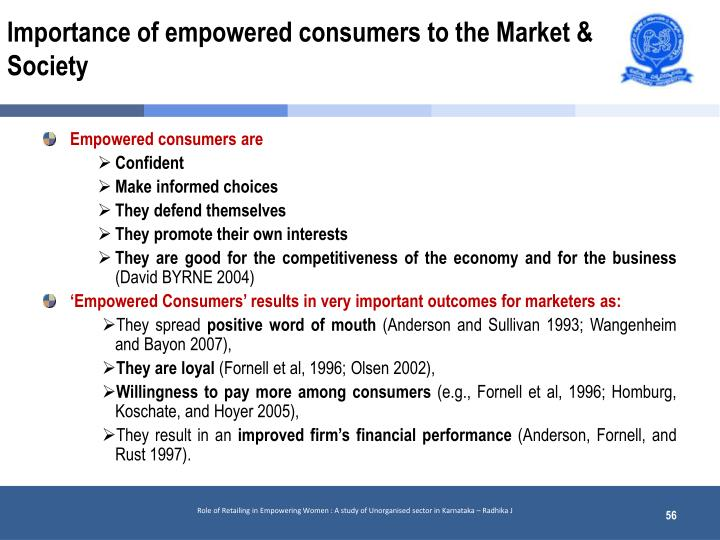 Importance of empowered consumers to the Market & Society