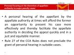 personal hearing at the discretion of appellate authority in major penalty cases