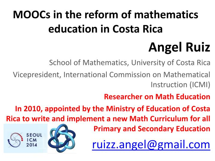 moocs in the reform of mathematics education in costa rica n.