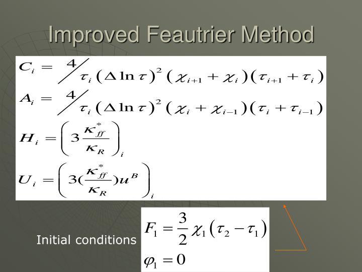 Improved Feautrier Method