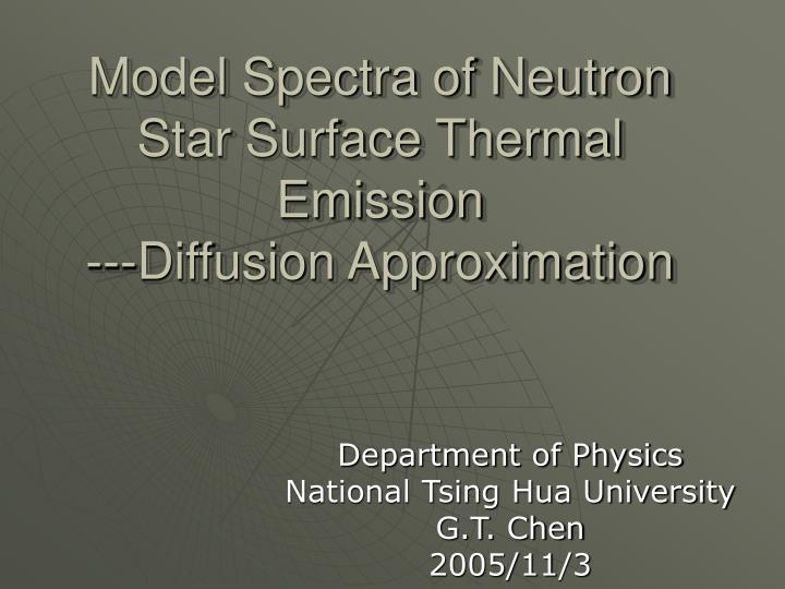 Model spectra of neutron star surface thermal emission diffusion approximation