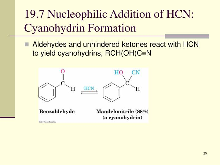 19.7 Nucleophilic Addition of HCN: Cyanohydrin Formation
