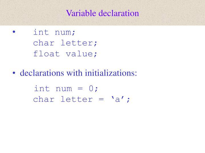 Variable declaration