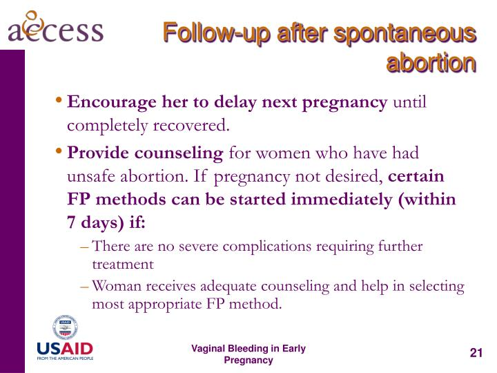 Follow-up after spontaneous abortion