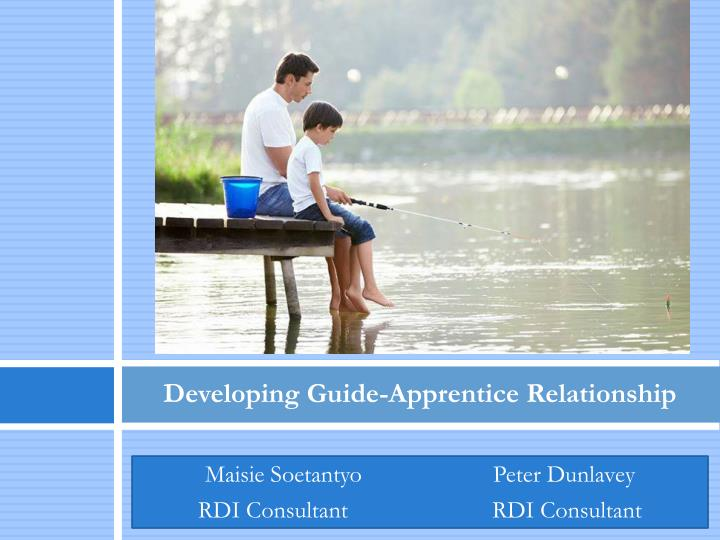 developing guide apprentice relationship