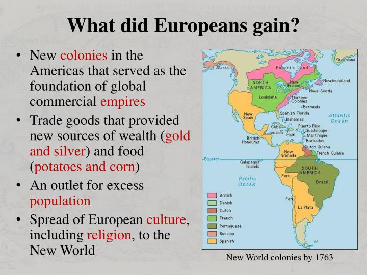 What did Europeans gain?