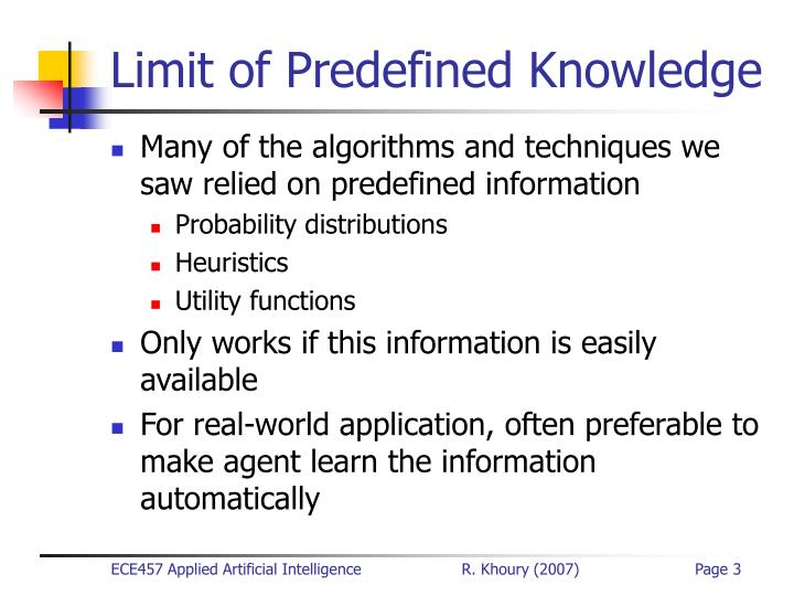 Limit of predefined knowledge
