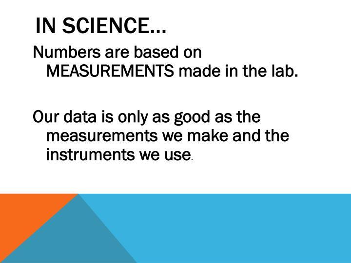 In science