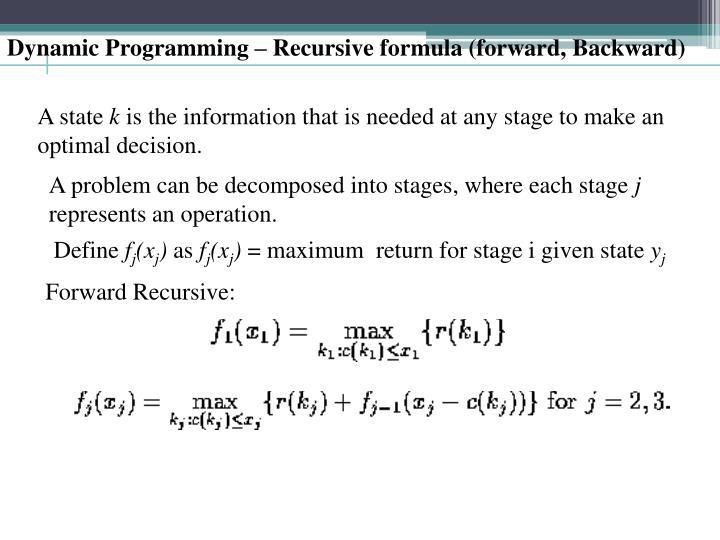 Dynamic Programming – Recursive formula (forward, Backward)