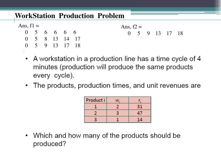 WorkStation  Production  Problem