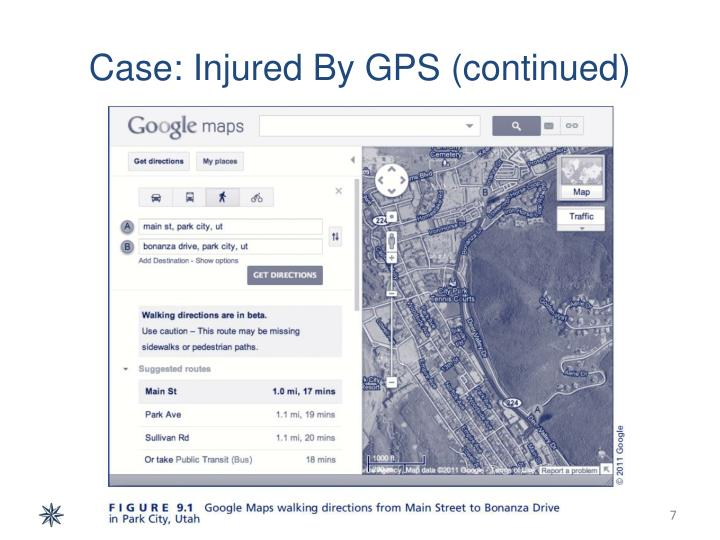 Case: Injured By GPS (continued)