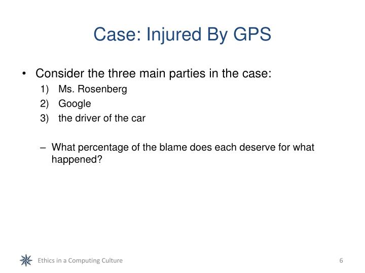 Case: Injured By GPS