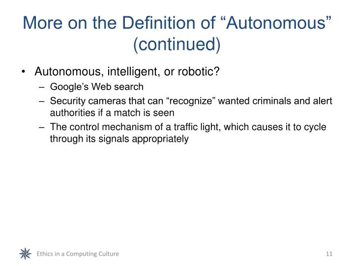 "More on the Definition of ""Autonomous"" (continued)"