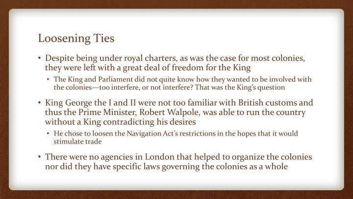 Loosening ties