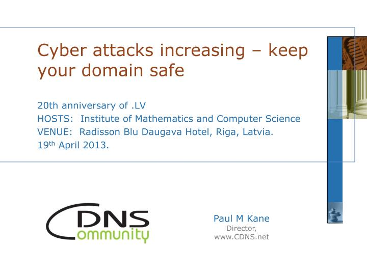 cyber attacks increasing keep your domain safe n.