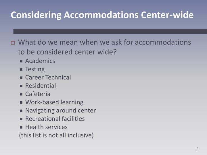 Considering Accommodations Center-wide