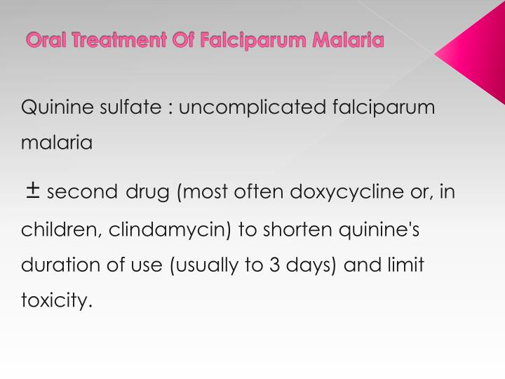 Oral Treatment Of Falciparum Malaria