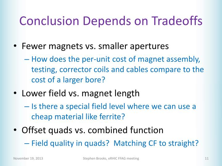 Conclusion Depends on Tradeoffs
