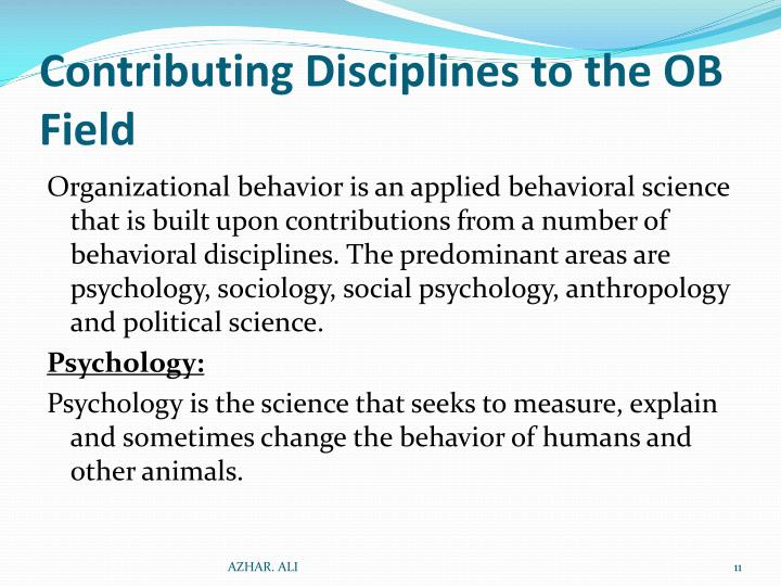 traditional disciplines in organizational behavior Five anchors of organizational behavior - free download as powerpoint presentation relevant ob topics traditional disciplines psychology: drives, perception.