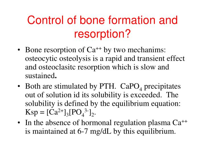 Control of bone formation and resorption?