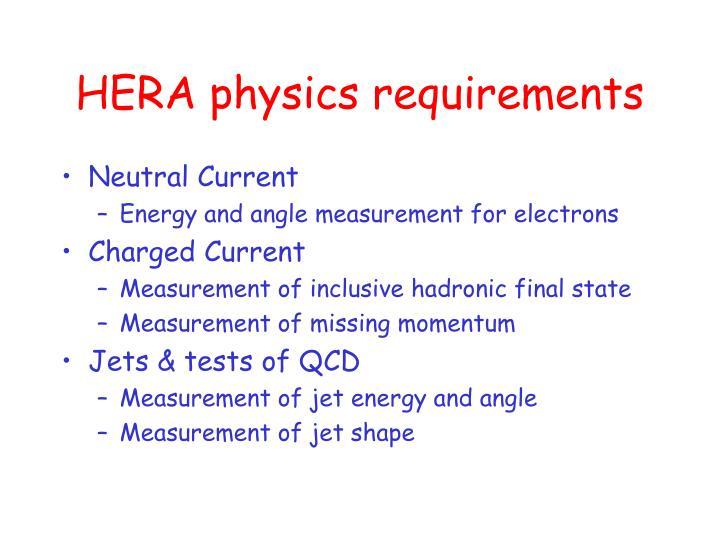 HERA physics requirements