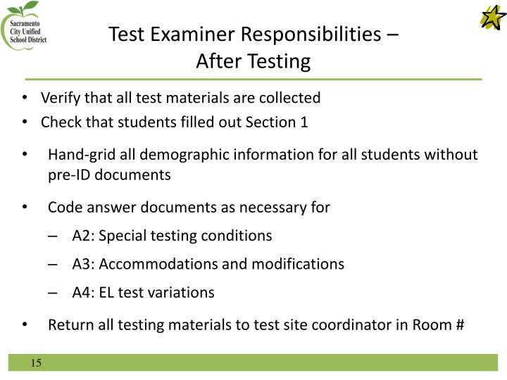 Test Examiner Responsibilities –