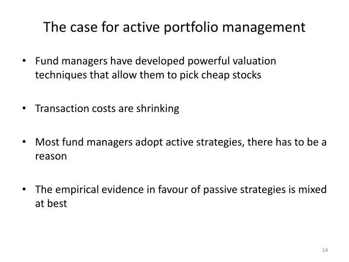 The case for active portfolio management