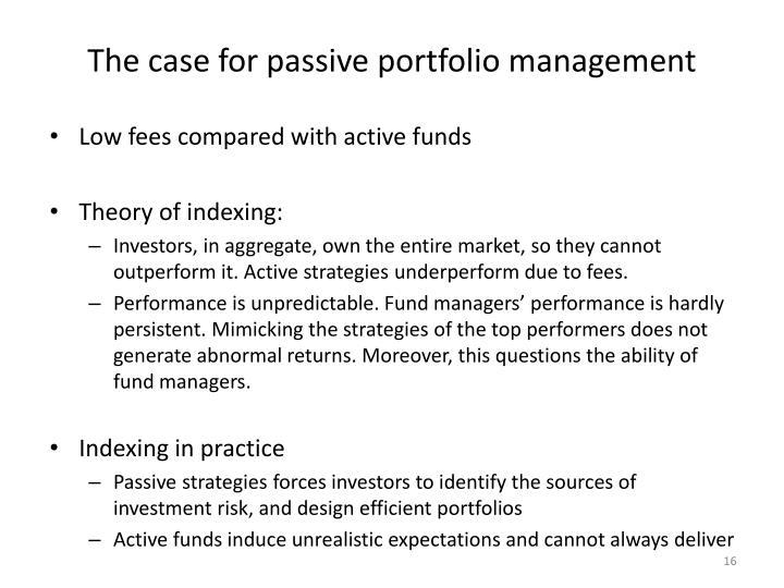 The case for passive portfolio management