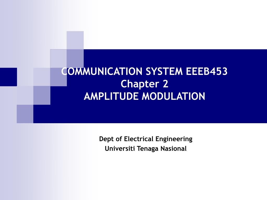 Ppt Communication System Eeeb453 Chapter 2 Amplitude Modulation Transistors Circuit Components Electrical N