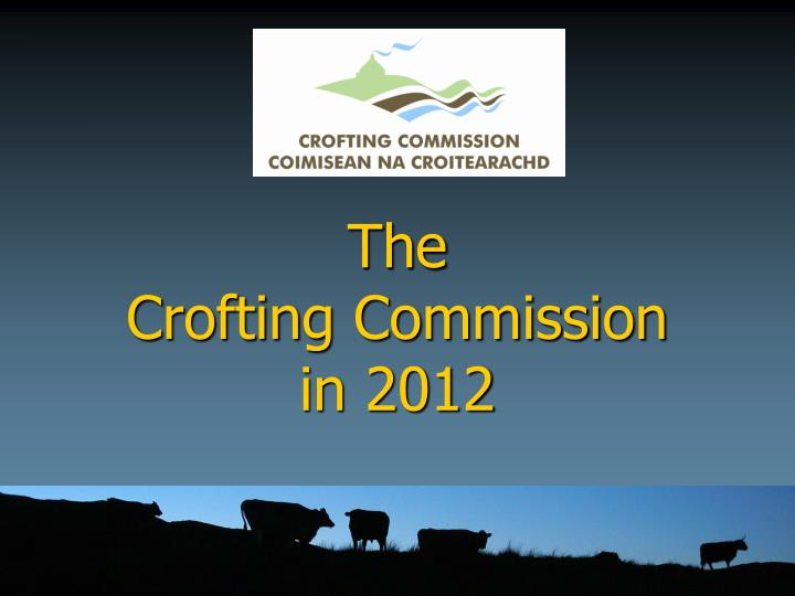 the crofting commission in 2012 n.