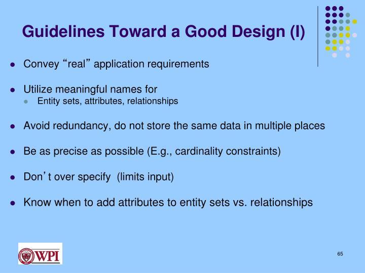 Guidelines Toward a Good Design (I)