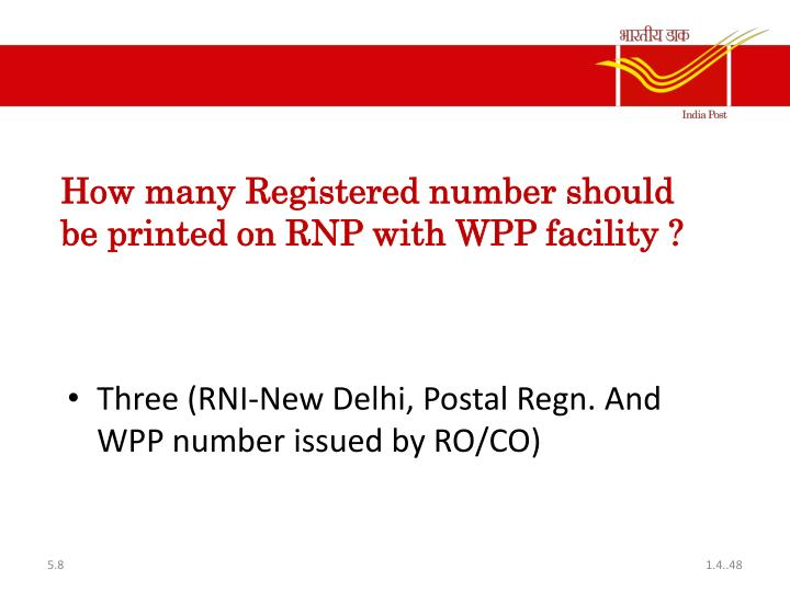 How many Registered number should be printed on RNP with WPP facility ?