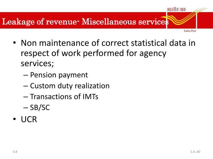 Leakage of revenue- Miscellaneous services