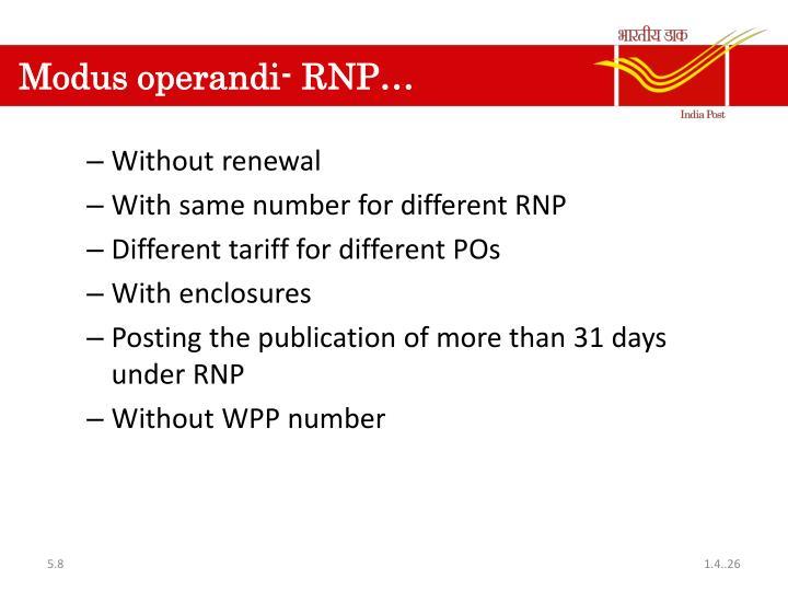 Modus operandi- RNP…