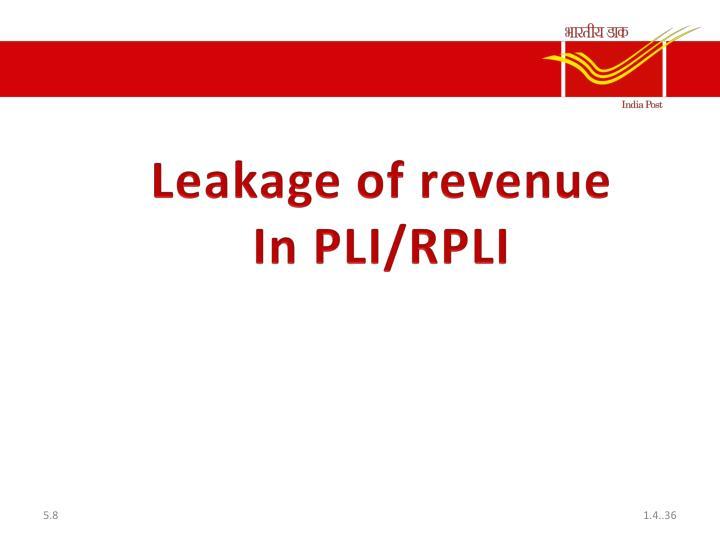 Leakage of revenue