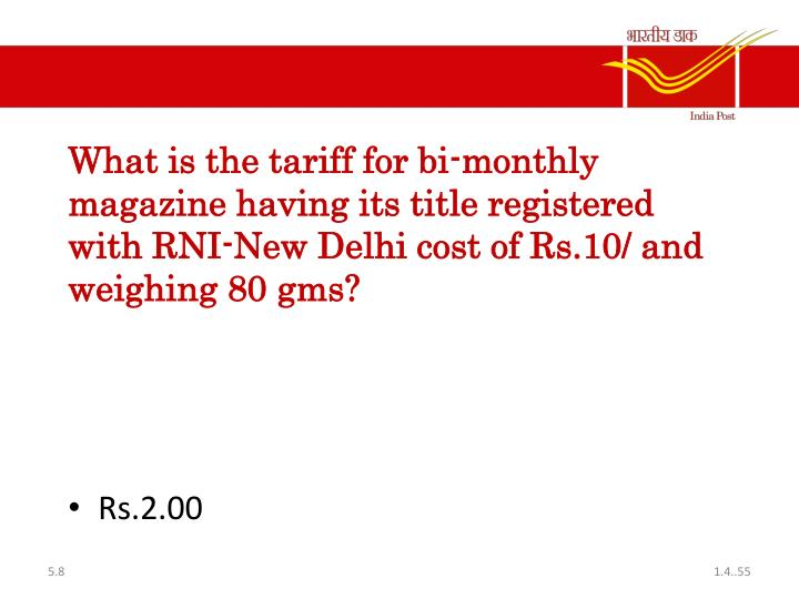 What is the tariff for bi-monthly magazine having its title registered with RNI-New Delhi cost of Rs.10/ and weighing 80 gms?