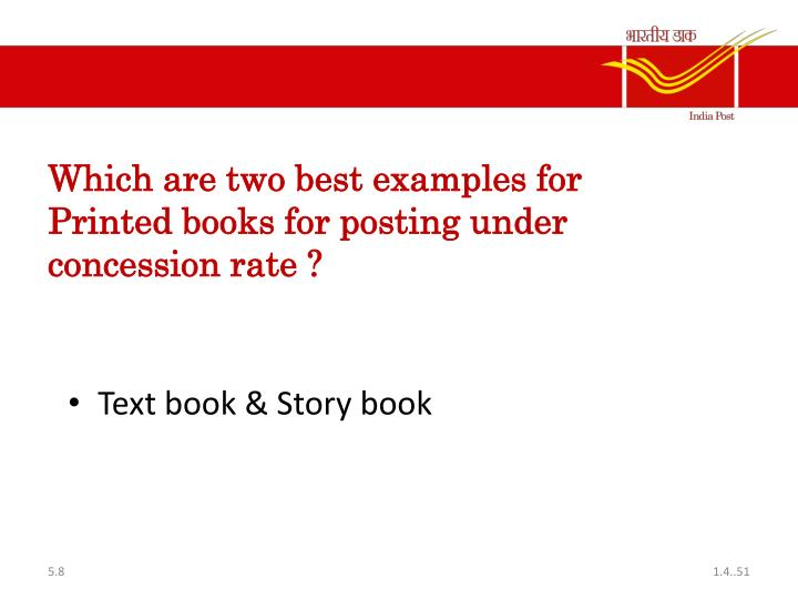 Which are two best examples for Printed books for posting under concession rate ?