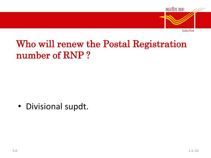 Who will renew the Postal Registration number of RNP ?