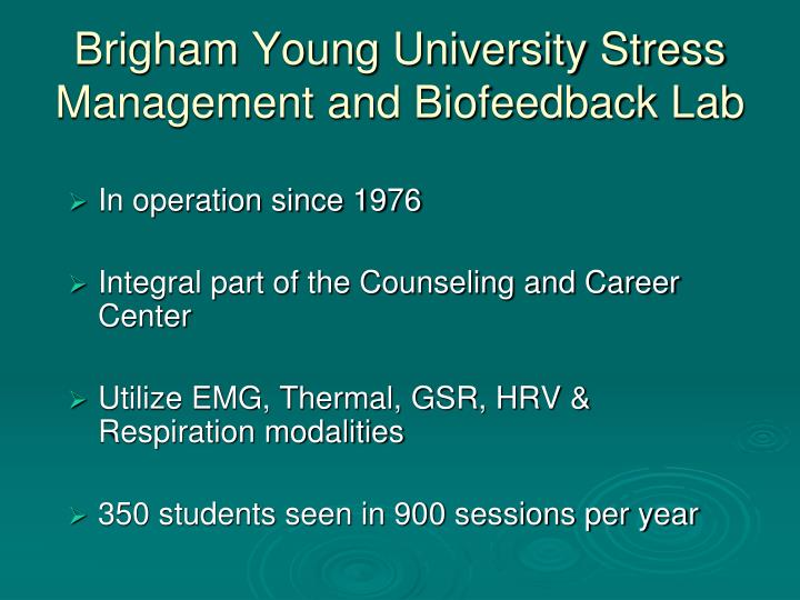 Brigham young university stress management and biofeedback lab