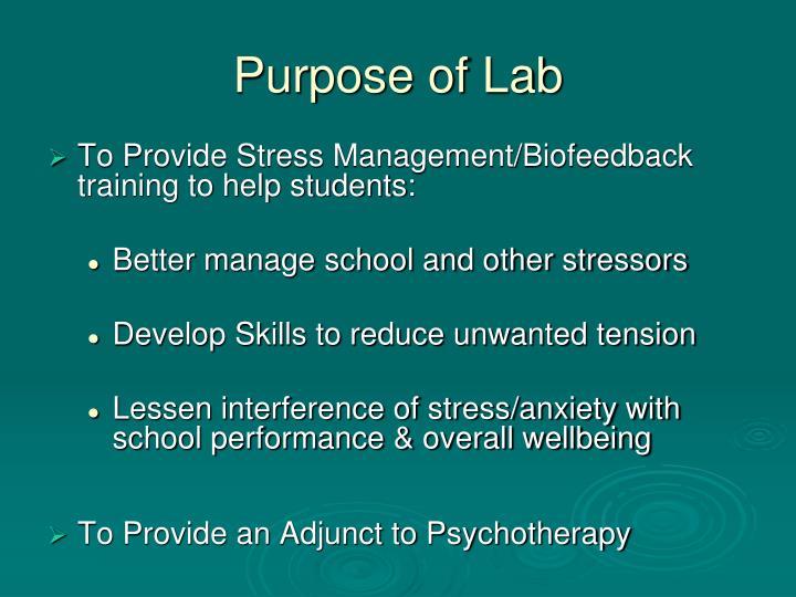 Purpose of lab