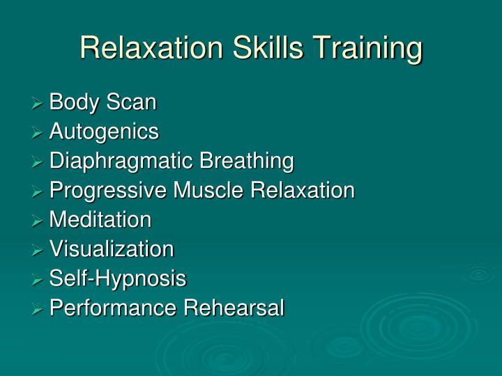 Relaxation Skills Training