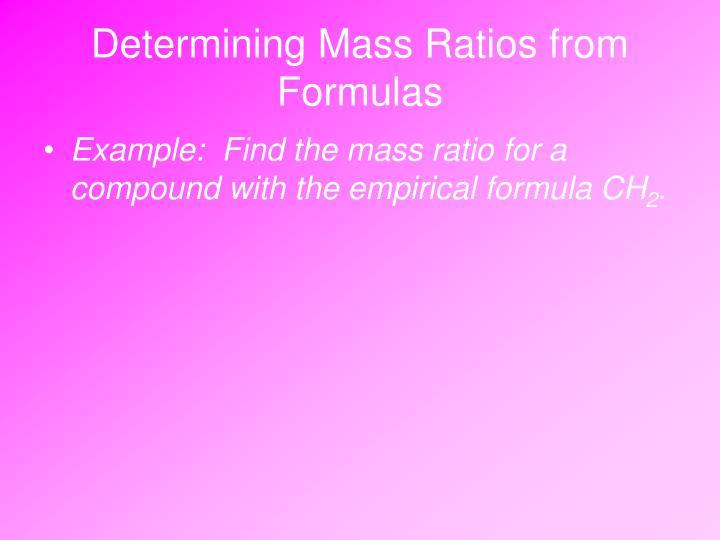 Determining Mass Ratios from Formulas