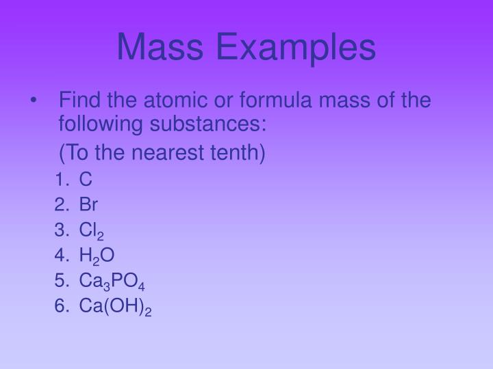 Mass Examples