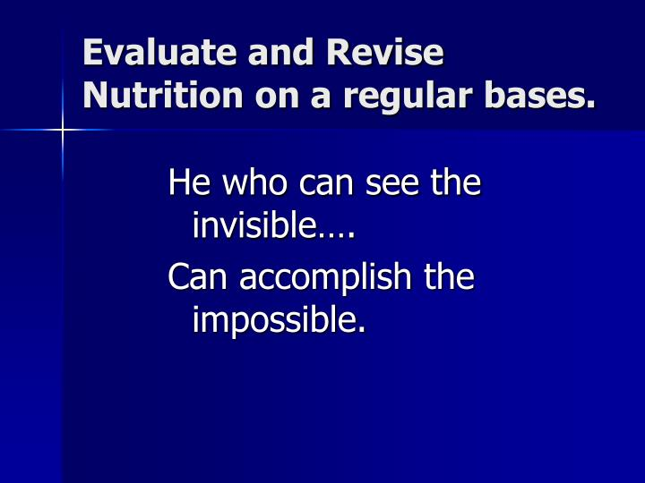 He who can see the invisible….