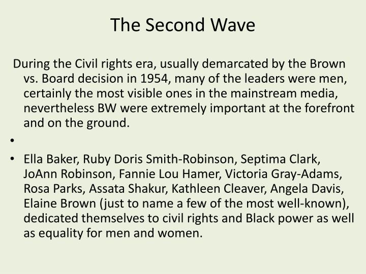 The Second Wave