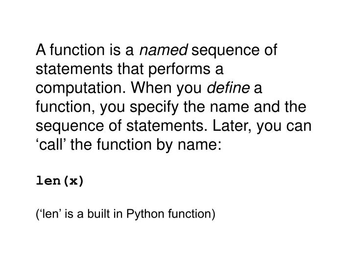 A function is a