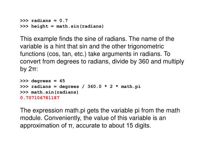 >>> radians = 0.7