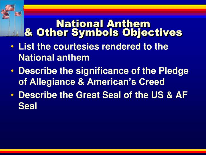Ppt National Anthem Amp Other Symbols Objectives Powerpoint