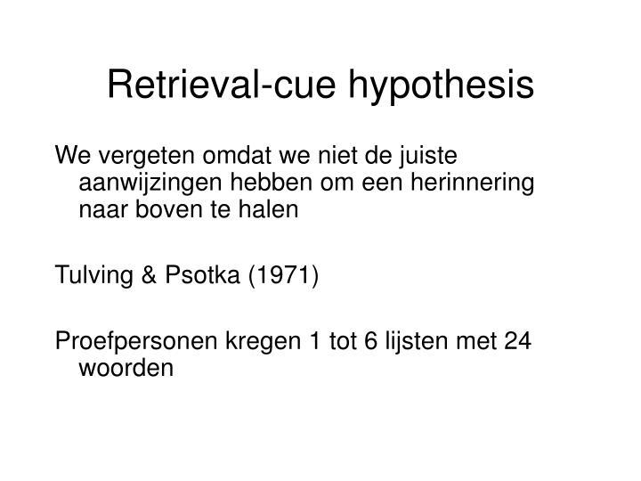 Retrieval-cue hypothesis