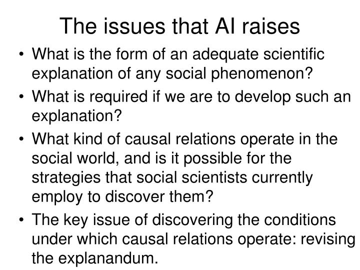 The issues that AI raises